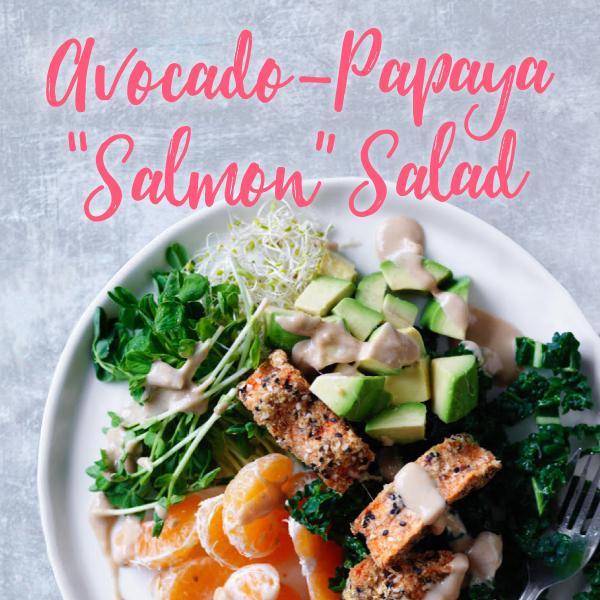 Avocado-Papaya Salmon Salad4 2