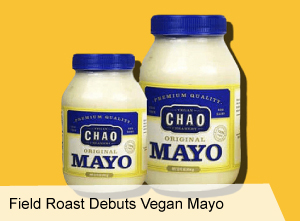 VegNews.FieldRoastsNewMayo 2