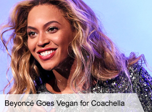VegNews.BeyonceGoesVeganforCoachella